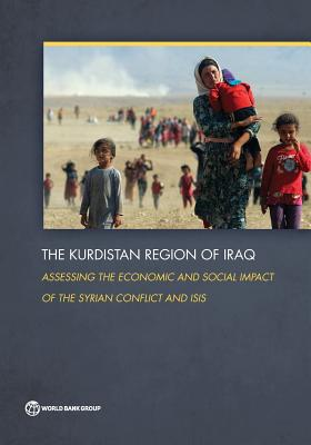 The Kurdistan region of Iraq: assessing the economic and social impact of the Syrian conflict and ISIS - The World Bank