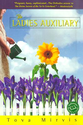 The Ladies Auxiliary - Mirvis, Tova