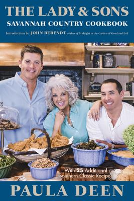 The Lady and Sons Savannah Country Cookbook - Deen, Paula H