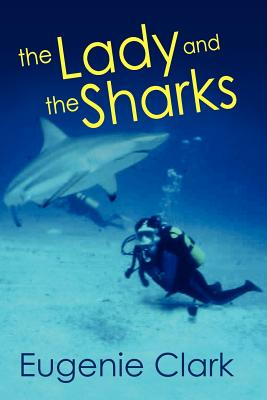 The Lady and the Sharks - Clark, Eugenie
