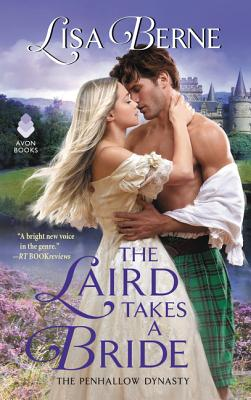 The Laird Takes a Bride: The Penhallow Dynasty - Berne, Lisa