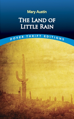 The Land of Little Rain - Austin, Mary