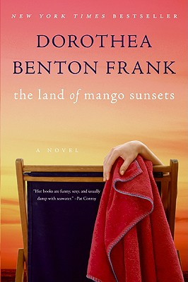 The Land of Mango Sunsets - Frank, Dorothea Benton