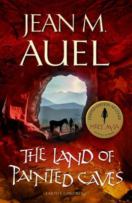 The Land of Painted Caves: A Novel - Auel, Jean M.