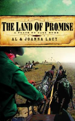 The Land of Promise - Lacy, Al, and Lacy, JoAnna