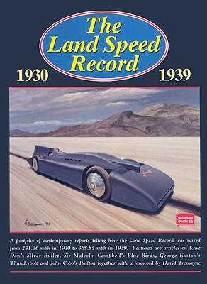The Land Speed Record 1930-1939 - Clarke, R M