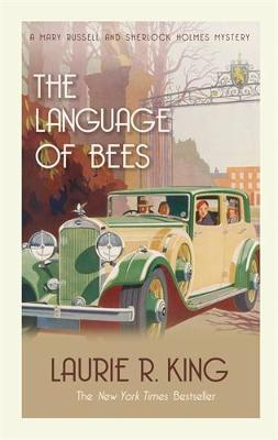 The Language Of Bees - King, Laurie R.