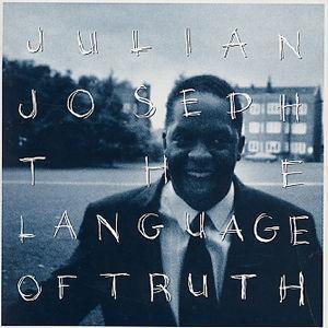 The Language of Truth - Julian Joseph