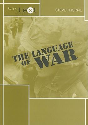 The Language of War - Thorne, Steve