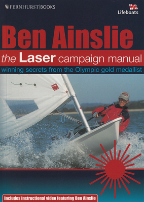 The Laser Campaign Manual - Ainslie, Ben