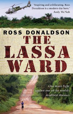 The Lassa Ward - Donaldson, Ross