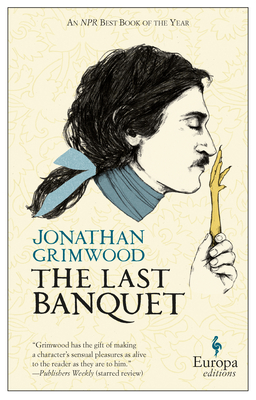 The Last Banquet - Grimwood, Jonathan