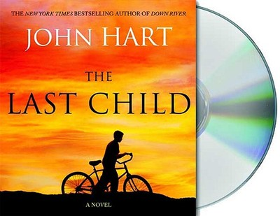 The Last Child - Hart, John, and Sowers, Scott (Read by)