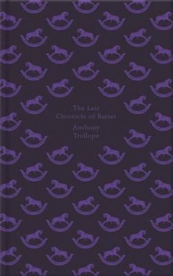 The Last Chronicle of Barset - Trollope, Anthony