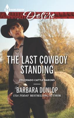 The Last Cowboy Standing - Dunlop, Barbara