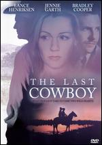 The Last Cowboy - Joyce Chopra
