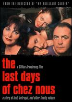The Last Days of Chez Nous - Gillian Armstrong