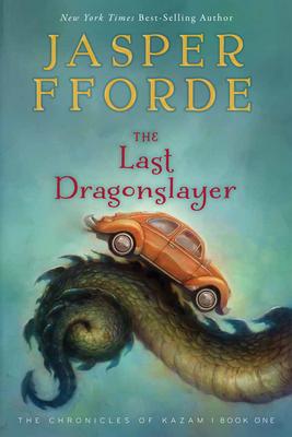 The Last Dragonslayer - Fforde, Jasper