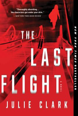 The Last Flight - Clark, Julie