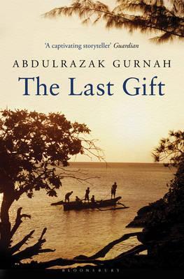 The Last Gift - Gurnah, Abdulrazak