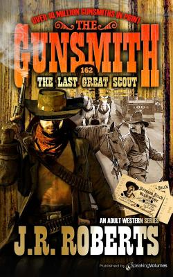 The Last Great Scout - Roberts, J R