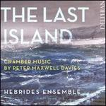 The Last Island: Chamber Music by Peter Maxwell Davies