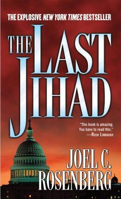 The Last Jihad - Rosenberg, Joel C