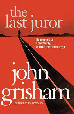 The Last Juror - Grisham, John
