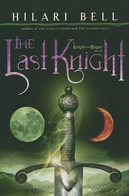 The Last Knight - Bell, Hilari