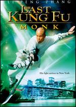 The Last Kung Fu Monk - Li Zhang; LiPeng Zhang