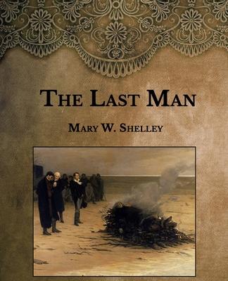 The Last Man - Shelley, Mary W