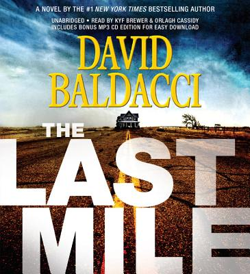 The Last Mile - Baldacci, David, and Brewer, Kyf (Read by), and Cassidy, Orlagh (Read by)