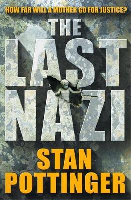 The Last Nazi - Pottinger, Stanley
