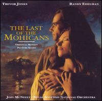 The Last of the Mohicans [Original Motion Picture Soundtrack] - Trevor Jones / Randy Edelman