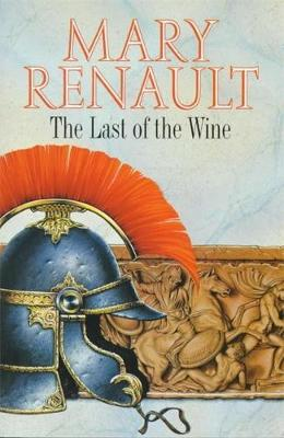 The Last of the Wine - Renault, Mary