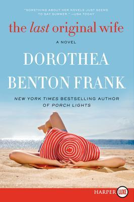 The Last Original Wife - Frank, Dorothea Benton