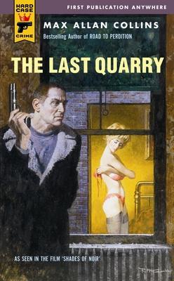 The Last Quarry - Collins, Max Allan