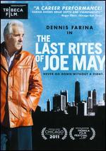 The Last Rites of Joe May - Joe Maggio