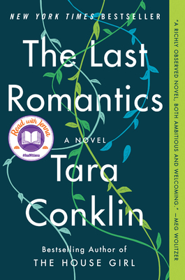 The Last Romantics - Conklin, Tara