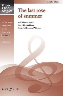 The Last Rose of Summer: Sab, Choral Octavo - L'Estrange, Alexander