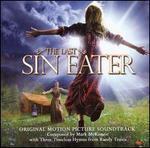 The Last Sin Eater [Original Motion Picture Soundtrack]