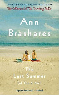 The Last Summer (of You & Me) - Brashares, Ann