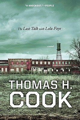 The Last Talk with Lola Faye - Cook, Thomas H
