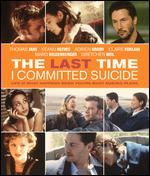 The Last Time I Committed Suicide [Blu-ray]