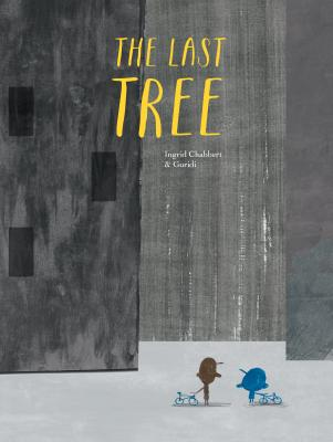 The Last Tree - Chabbert, Ingrid