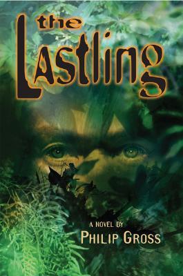 The Lastling - Gross, Philip