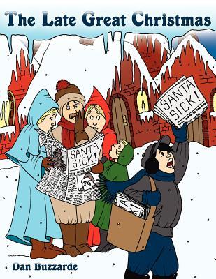 The Late Great Christmas - Buzzarde, Dan