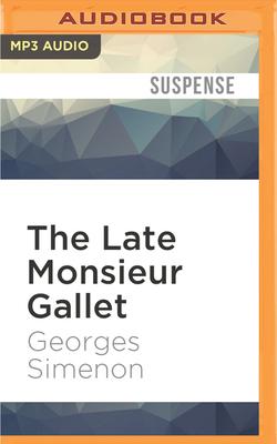 The Late Monsieur Gallet - Simenon, Georges