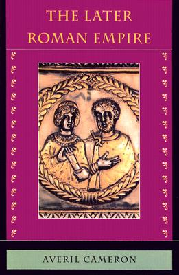 The Later Roman Empire - Cameron, Averil