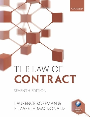 The Law of Contract - Koffman, Laurence, and MacDonald, Elizabeth
